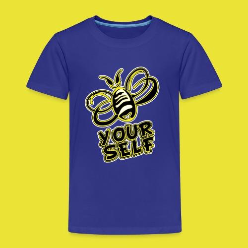 Bee-Yourself (kids) - Toddler Premium T-Shirt