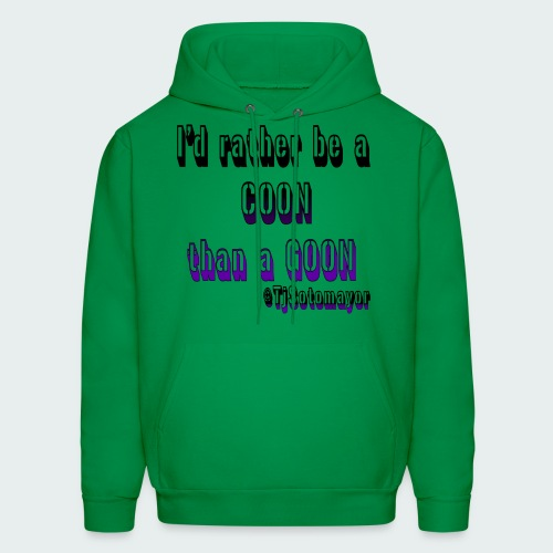 Rather Be A Coon - Men's Hoodie