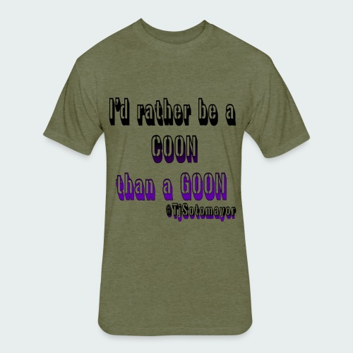 Rather Be A Coon - Fitted Cotton/Poly T-Shirt by Next Level