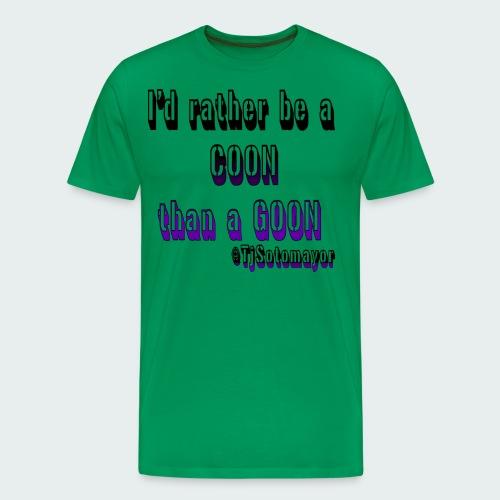 Rather Be A Coon - Men's Premium T-Shirt