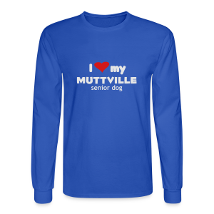 I love my Muttville senior dog men's tee (white text) - Men's Long Sleeve T-Shirt