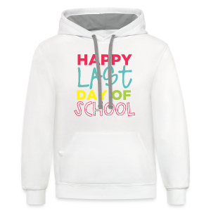 (Double Sided) Happy Last Day - Peace, Love, Summer Break - Contrast Hoodie