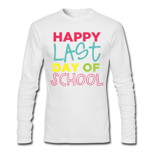 (Double Sided) Happy Last Day - Peace, Love, Summer Break - Men's Long Sleeve T-Shirt by Next Level
