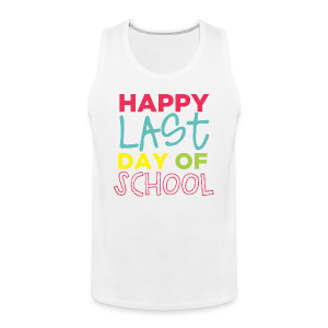 (Double Sided) Happy Last Day - Peace, Love, Summer Break - Men's Premium Tank