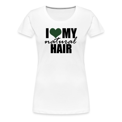 I Love My Natural Hair Black Tank - Women's Premium T-Shirt