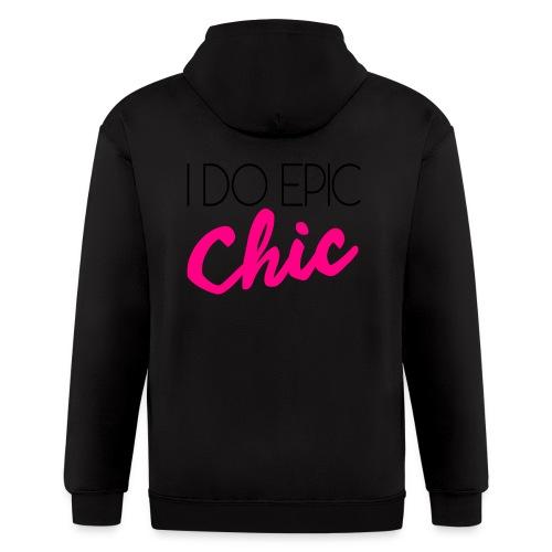 I Do Epic Chic! - Men's Zip Hoodie