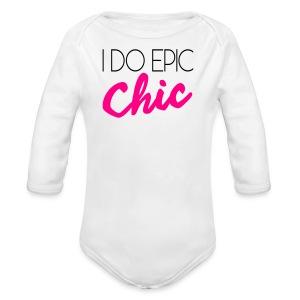 I Do Epic Chic! - Long Sleeve Baby Bodysuit
