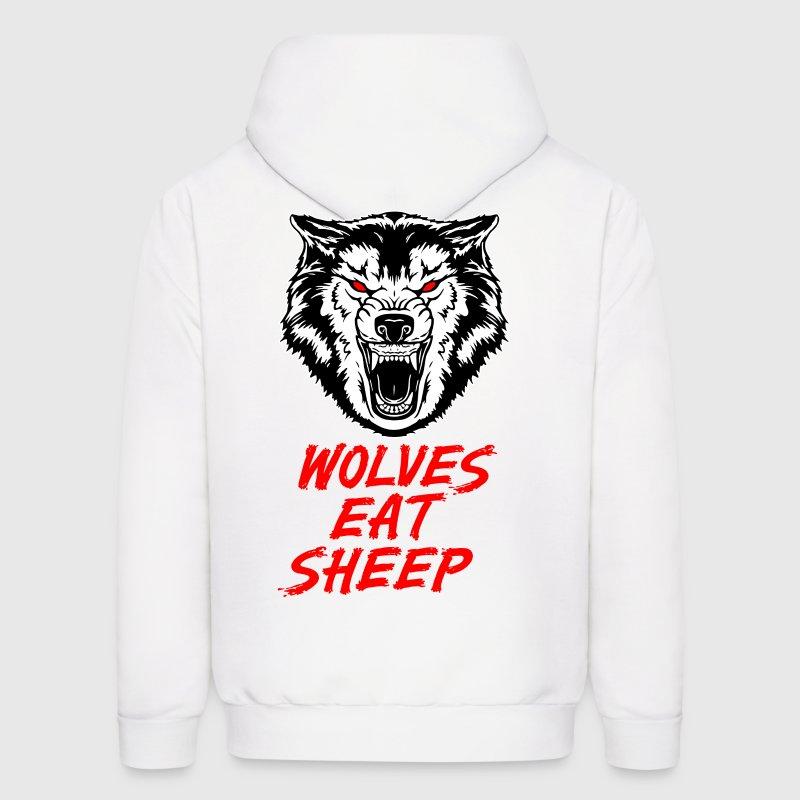 Wolves Eat Sheep - Men's Hoodie
