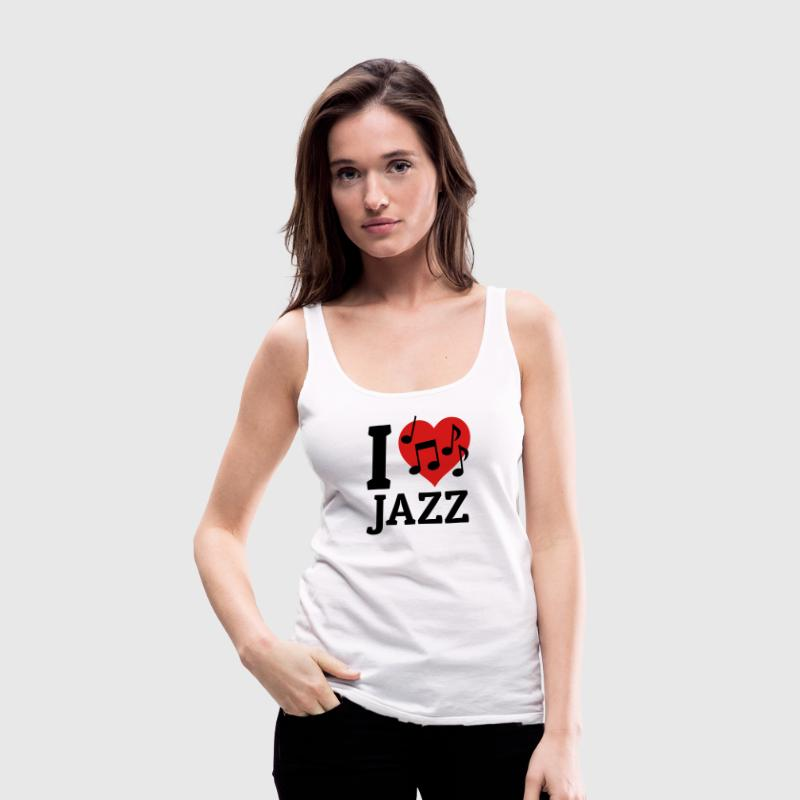 I love Jazz Tanks - Women's Premium Tank Top