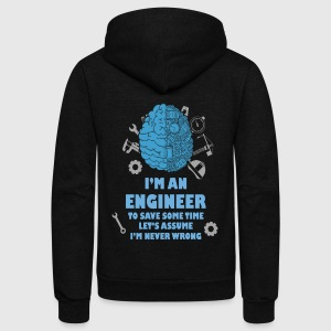 Engineer T-shirt - Engineer is never wrong - Unisex Fleece Zip Hoodie by American Apparel
