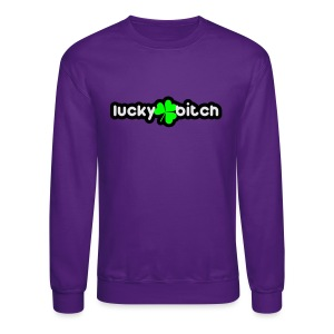 lucky bitch Women's T-Shirts - Crewneck Sweatshirt