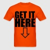 Get it Here (2) - Men's T-Shirt