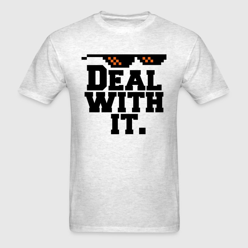 Deal With It. (Glasses) T-Shirts - Men's T-Shirt
