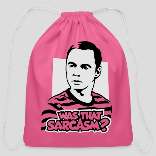 The Big Bang Theory: Was That Sarcasm? - Cotton Drawstring Bag