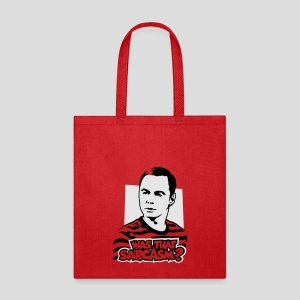 The Big Bang Theory: Was That Sarcasm? - Tote Bag