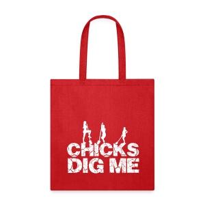 Chicks Dig Me - Tote Bag