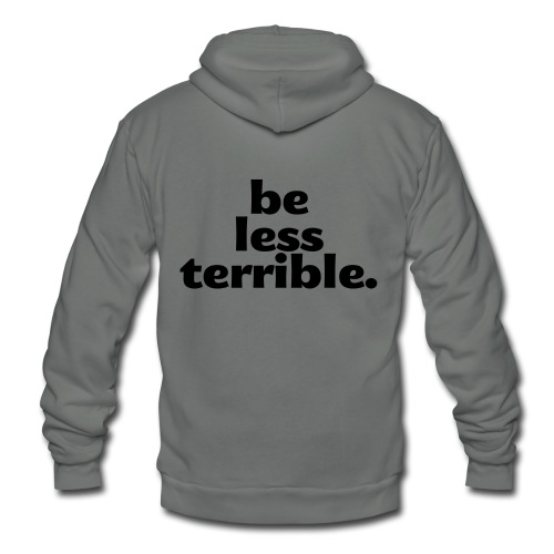 Be Less Terrible Large Buttons (5-pack) - Unisex Fleece Zip Hoodie