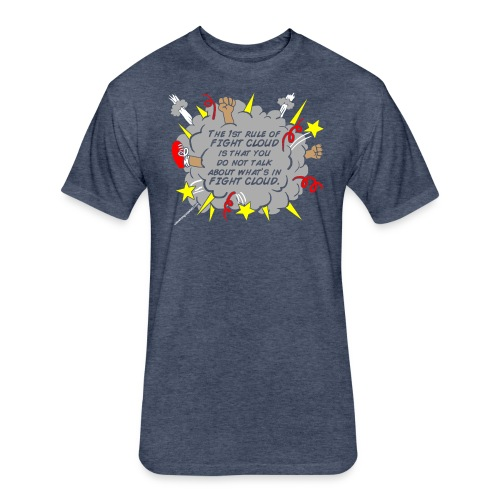 The Rules of Fight Cloud - Fitted Cotton/Poly T-Shirt by Next Level