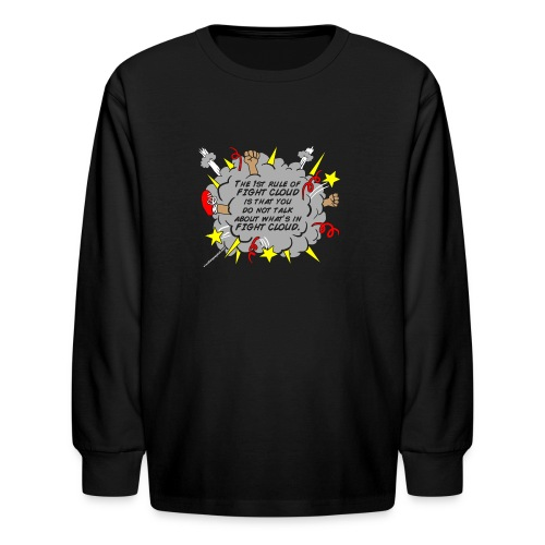 The Rules of Fight Cloud - Kids' Long Sleeve T-Shirt
