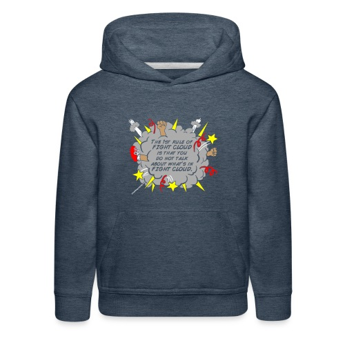 The Rules of Fight Cloud - Kids' Premium Hoodie