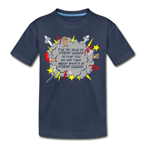 The Rules of Fight Cloud - Toddler Premium T-Shirt