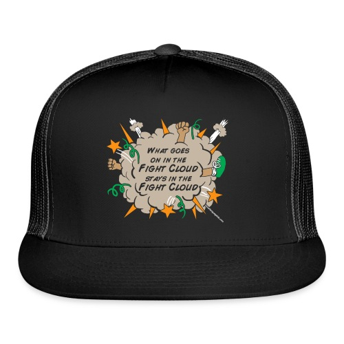 What goes on in Fight Clouds? - Trucker Cap
