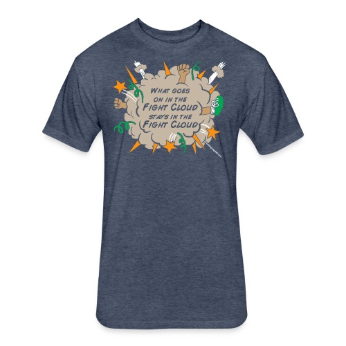 What goes on in Fight Clouds? - Fitted Cotton/Poly T-Shirt by Next Level