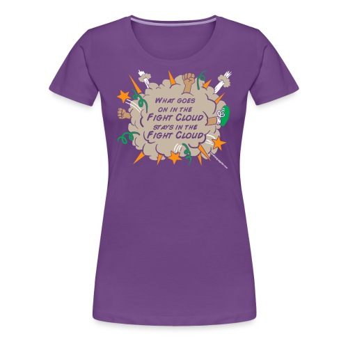 What goes on in Fight Clouds? - Women's Premium T-Shirt