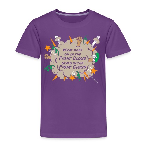What goes on in Fight Clouds? - Toddler Premium T-Shirt