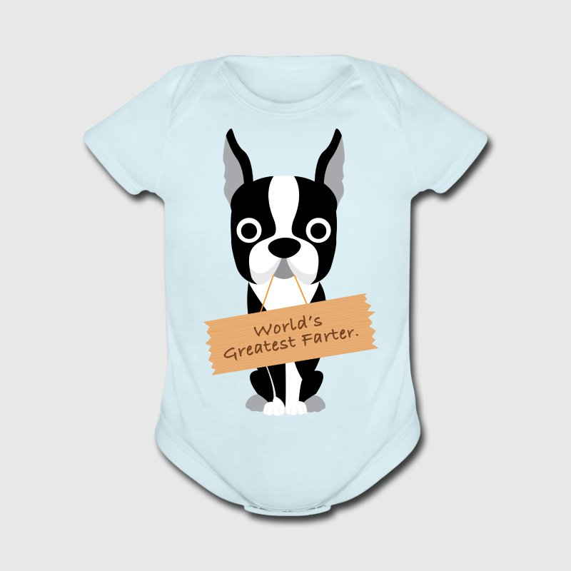 World's Greatest Farter Boston Terrier Baby & Toddler Shirts - Short Sleeve Baby Bodysuit