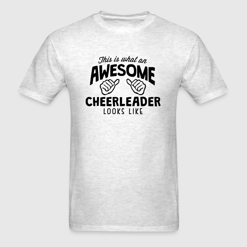 awesome cheerleader looks like - Men's T-Shirt