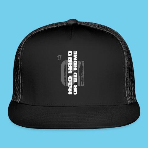 #GoHARDorGoHOME Men's Tee - Trucker Cap