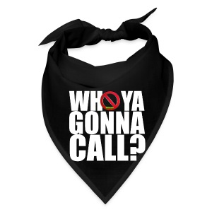 Who ya gonna call Tshirt - Bandana