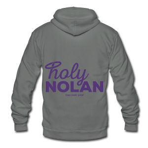 Holy Nolan - Ladies Longer Length Fitted Tank 2 - Unisex Fleece Zip Hoodie by American Apparel