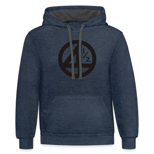 Fantastic 4 and a half - Contrast Hoodie