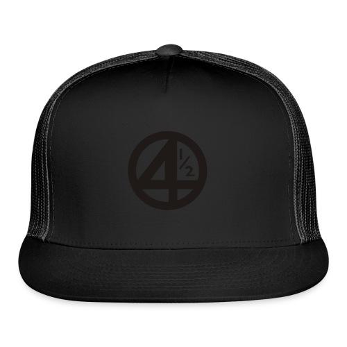 Fantastic 4 and a half - Trucker Cap