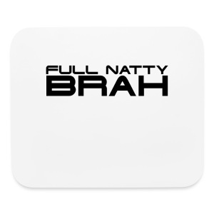 Full Natty Brah Gym Shirt - Mouse pad Horizontal