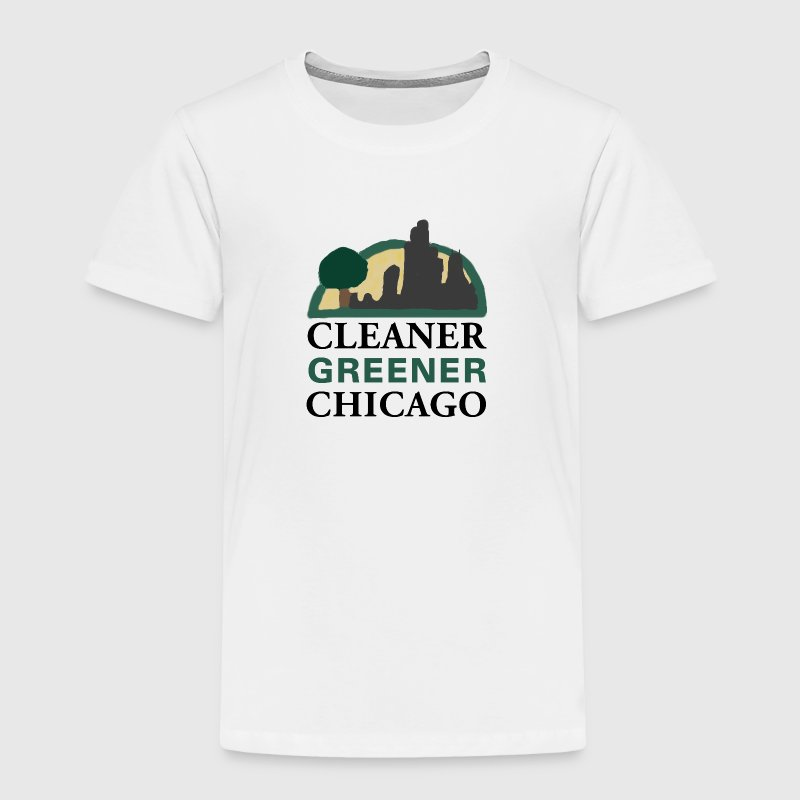 Cleaner Greener Chicago Baby & Toddler Shirts - Toddler Premium T-Shirt