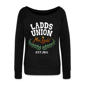 Mini Ladd Ladds Union Womans - Women's Wideneck Sweatshirt