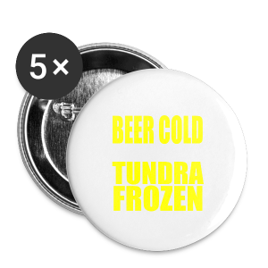 Beer Cold & Tundra Frozen  - Large Buttons