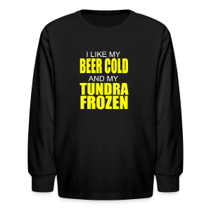 Beer Cold & Tundra Frozen  - Kids' Long Sleeve T-Shirt
