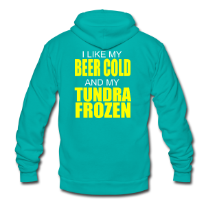 Beer Cold & Tundra Frozen  - Unisex Fleece Zip Hoodie by American Apparel
