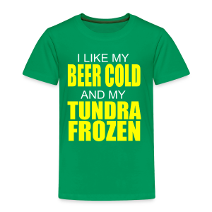 Beer Cold & Tundra Frozen  - Toddler Premium T-Shirt