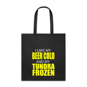 Beer Cold & Tundra Frozen  - Tote Bag
