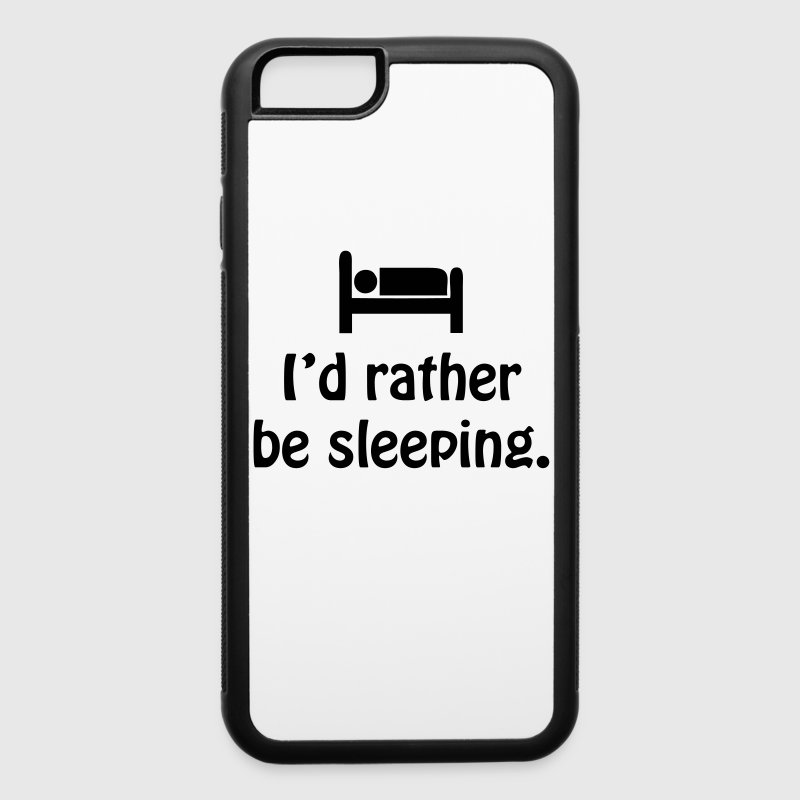I'd rather be sleeping. Accessories - iPhone 6/6s Rubber Case