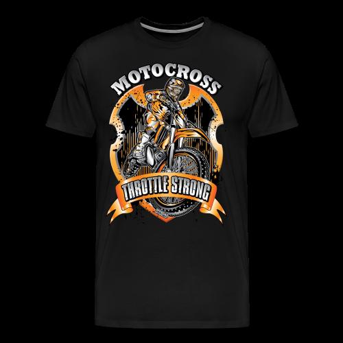 Throttle Strong Motocross - Men's Premium T-Shirt