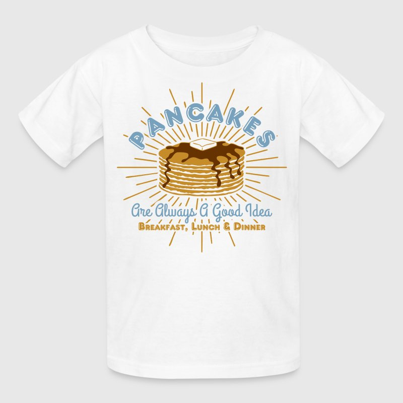 Pancakes Good Idea Kids' Shirts - Kids' T-Shirt