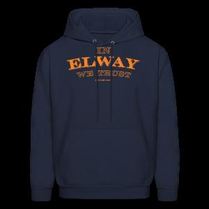 In Elway We Trust - Mens - T-Shirt - OP - Men's Hoodie
