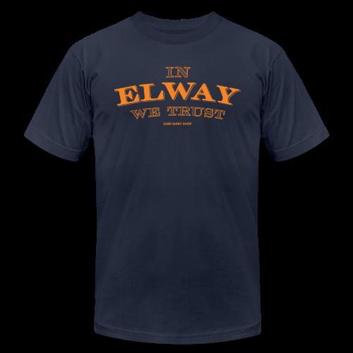 In Elway We Trust - Mens - T-Shirt - OP - Men's Fine Jersey T-Shirt