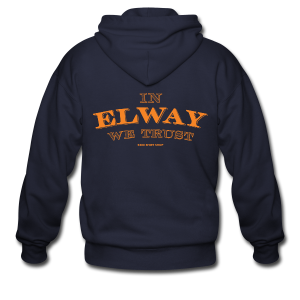 In Elway We Trust - Mens - T-Shirt - OP - Men's Zip Hoodie